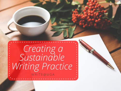 Creating a Sustainable Writing Practice